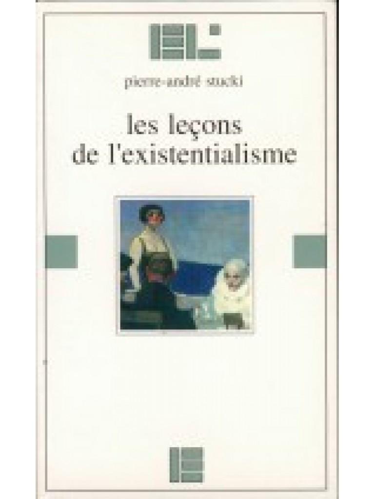 Les leçons de l'existentialisme (épuisé)