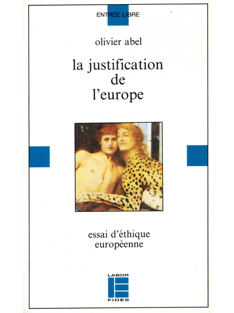 La justification de l'Europe (épuisé)