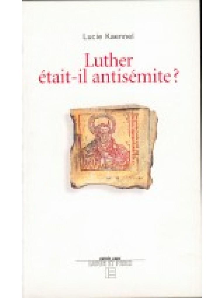 Luther était-il antisémite ?