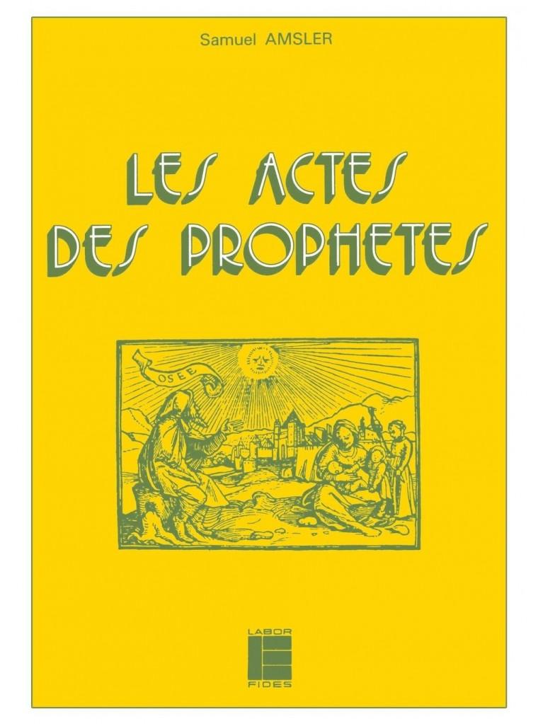 Les Actes des prophètes - Titre imprimé à la demande