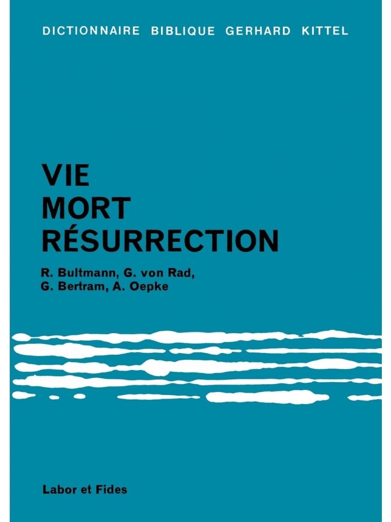 Vie, mort, résurrection
