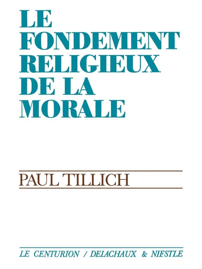 Le fondement religieux de la morale - Titre imprimé à la demande