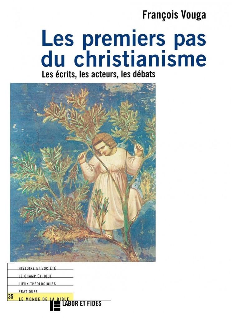 Les premiers pas du christianisme – Titre imprimé à la demande