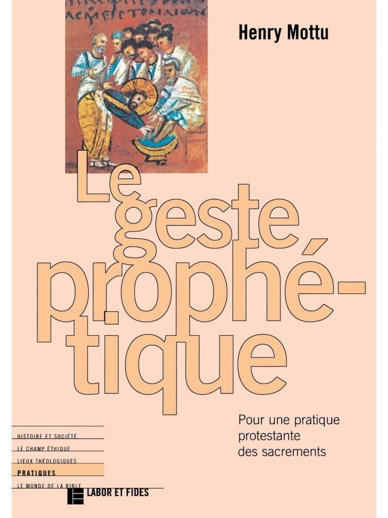 Le Geste prophétique – Titre imprimé à la demande