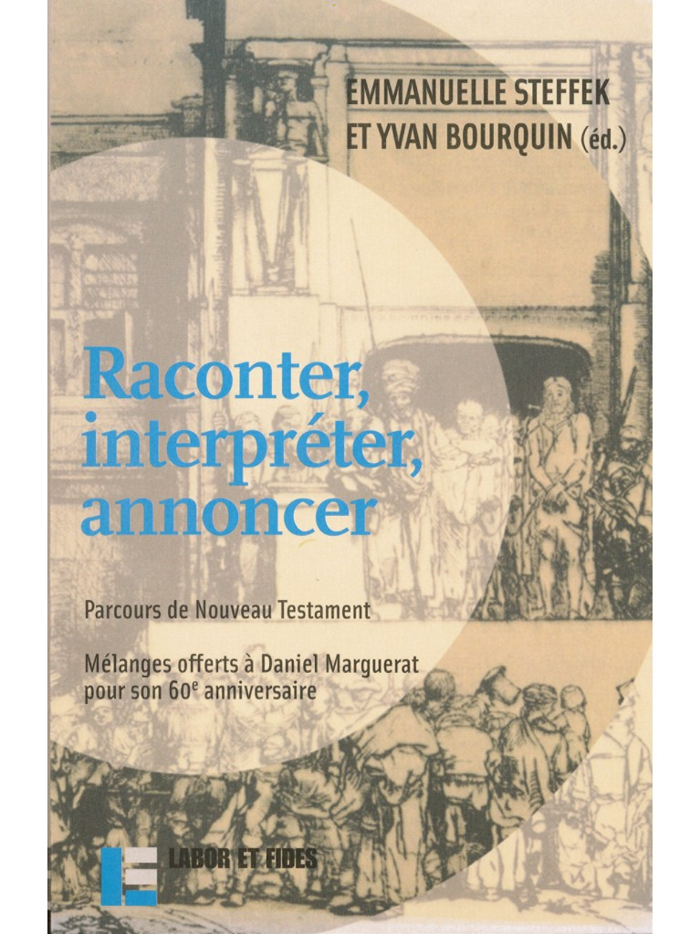 Raconter, interpréter, annoncer