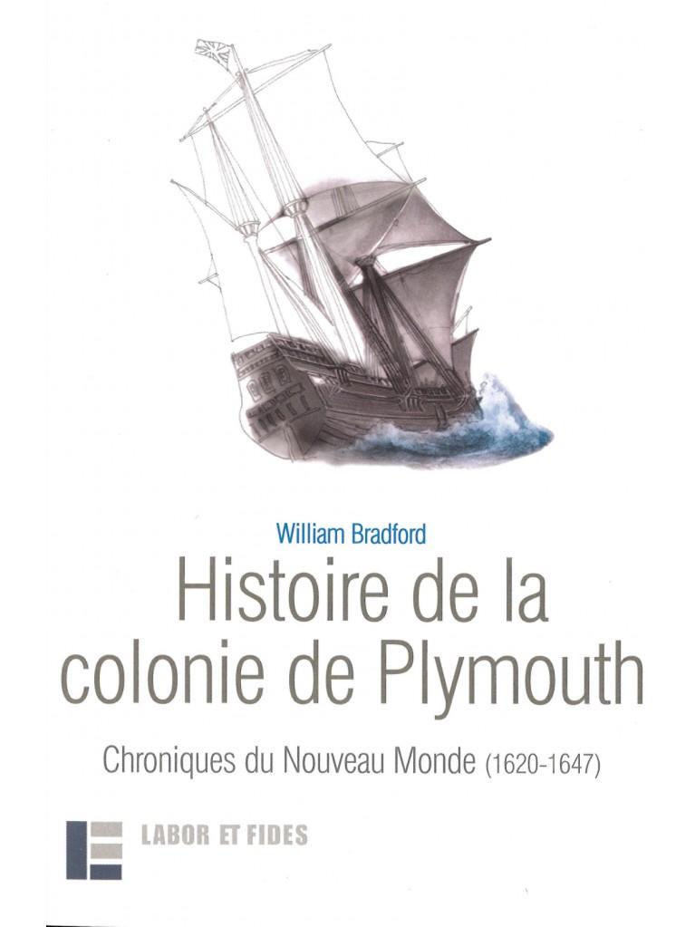 L'Histoire de la colonie de Plymouth (épuisé)