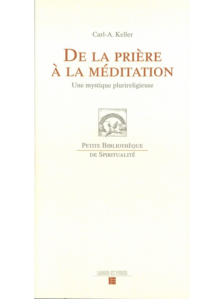 De la prière à la méditation