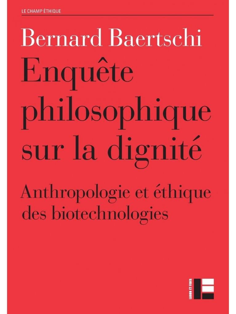 Enquête philosophique sur la dignité – Titre disponible à la demande