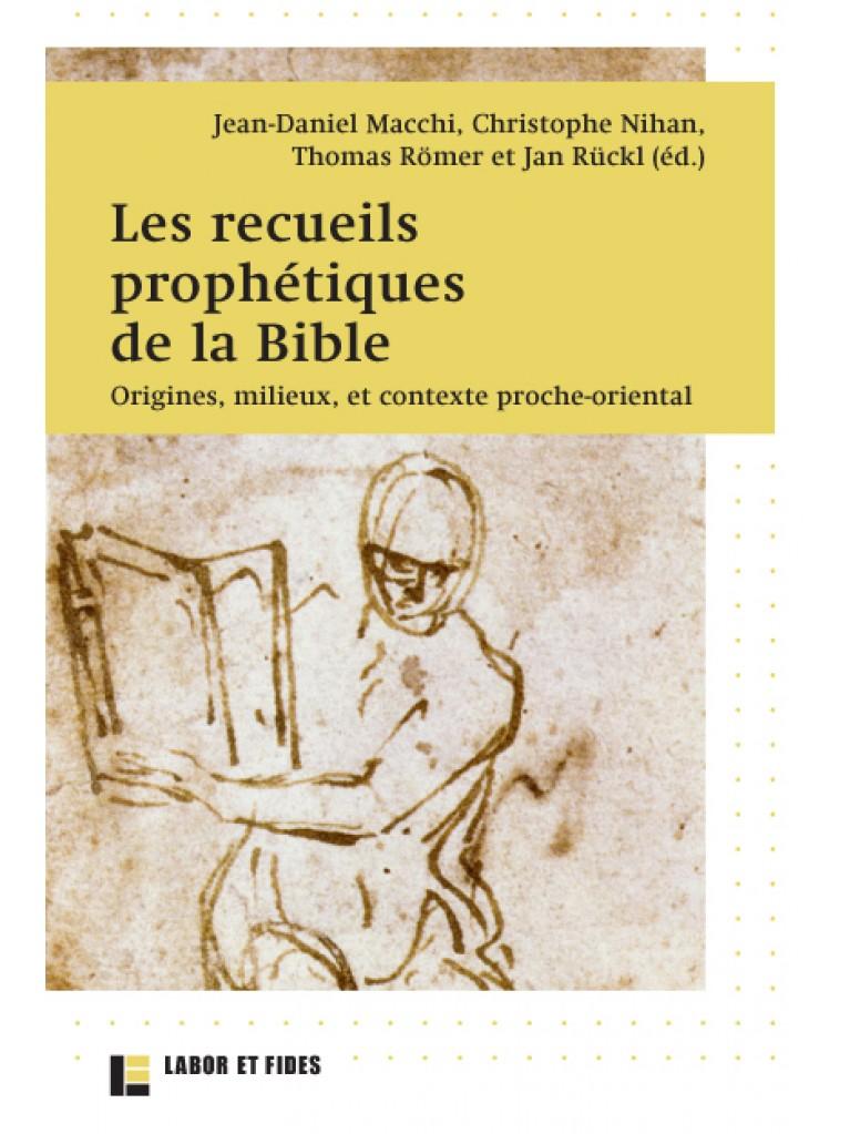 Les recueils prophétiques de la Bible