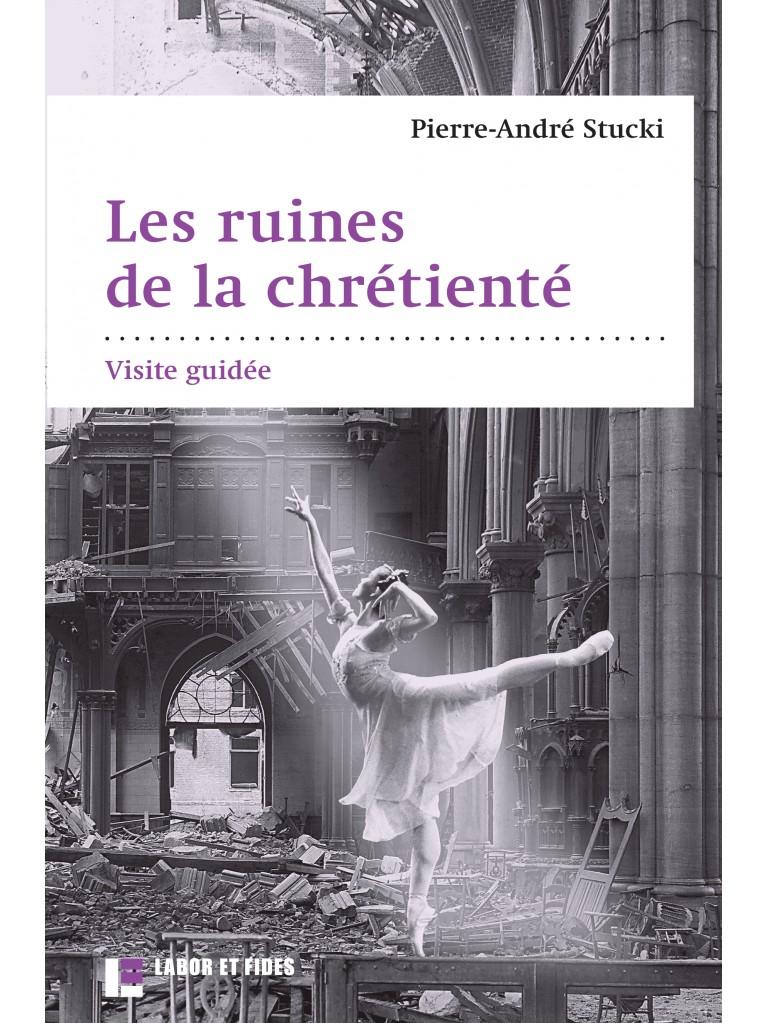Les ruines de la chrétienté