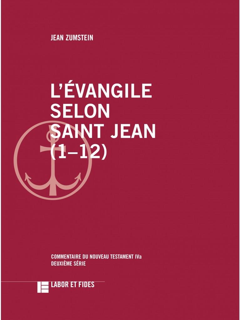 L'évangile selon saint Jean (1–12)