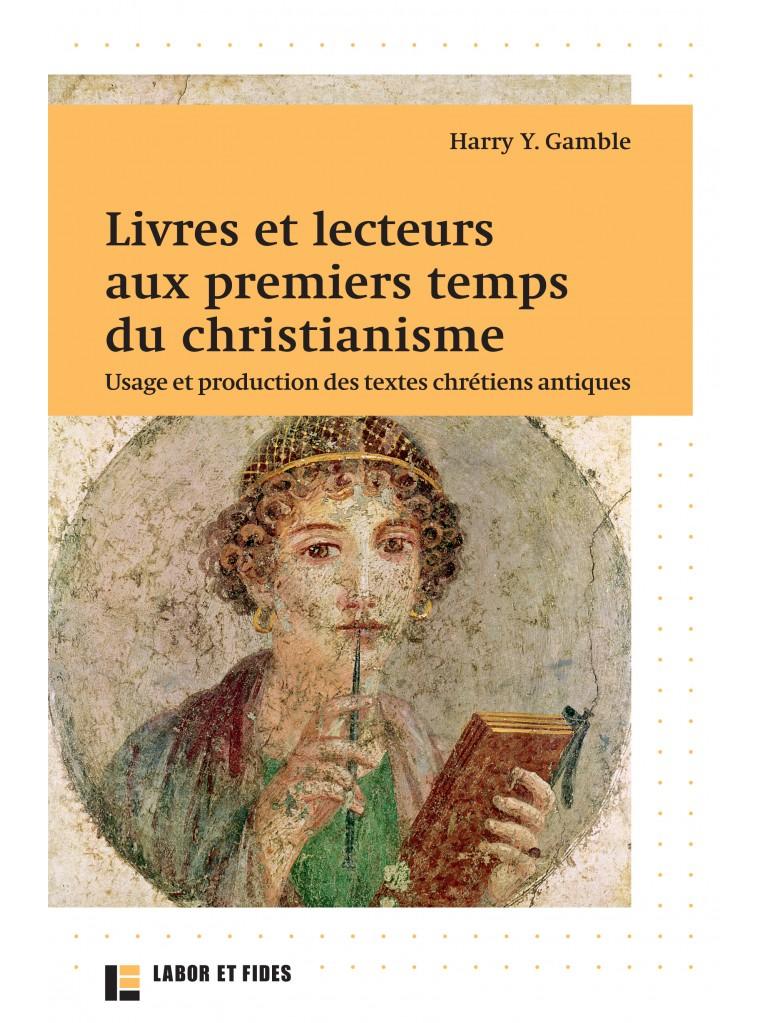 Livres et lecteurs aux premiers temps du christianisme
