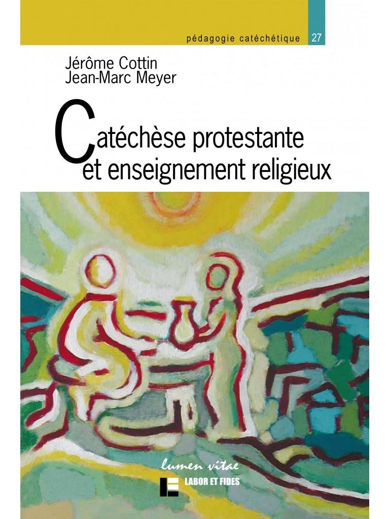 Catéchèse protestante et enseignement religieux