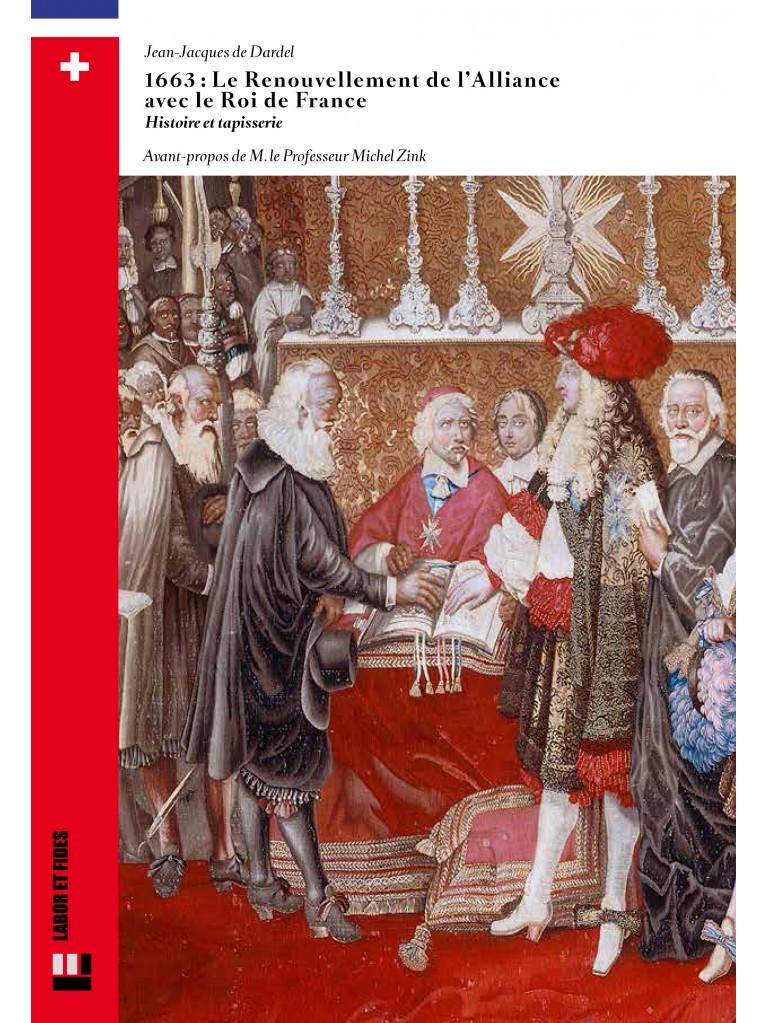 1663: le renouvellement de l'Alliance avec le Roi de France