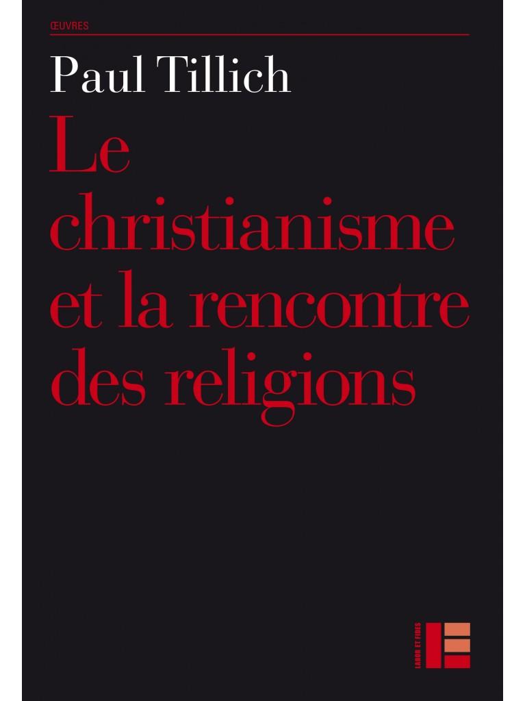 Le christianisme et la rencontre des religions