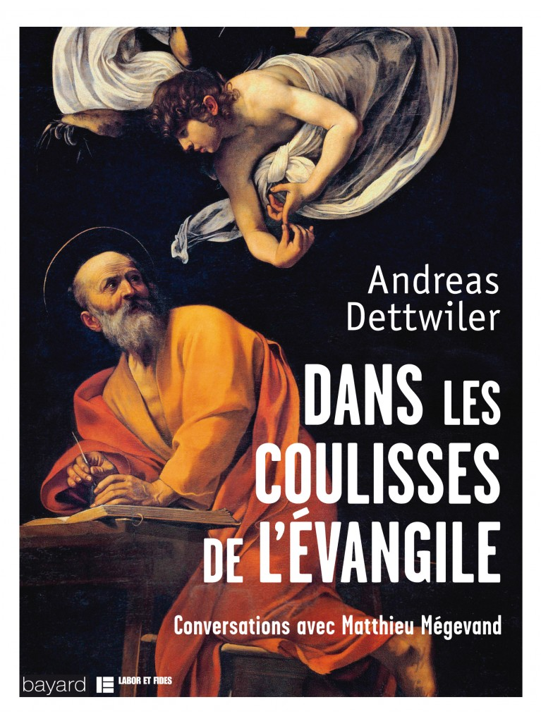 Dans les coulisses de l'Evangile