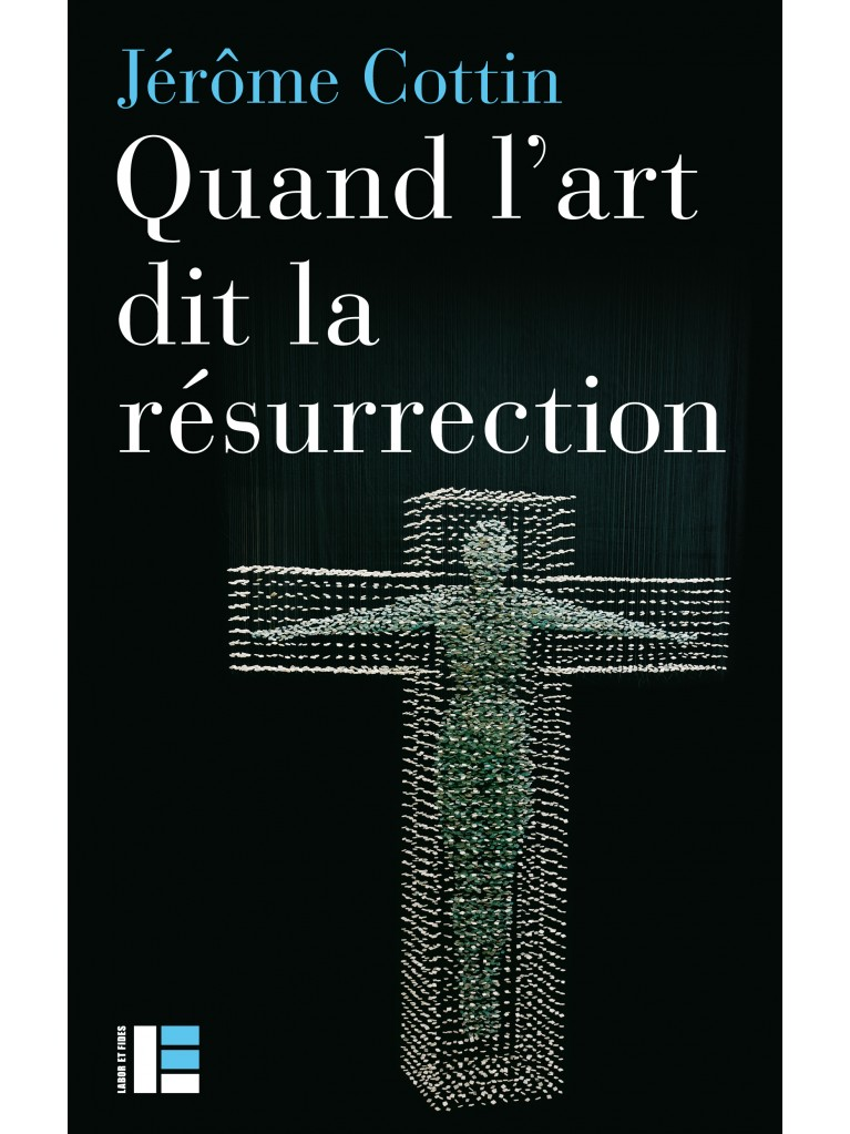 Quand l'art dit la résurrection