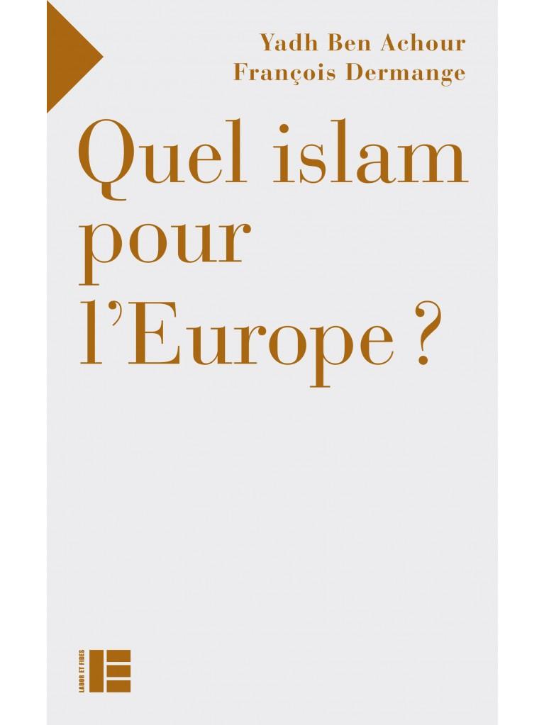 Quel islam pour l'Europe ?