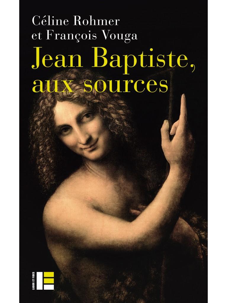 Jean Baptiste, aux sources