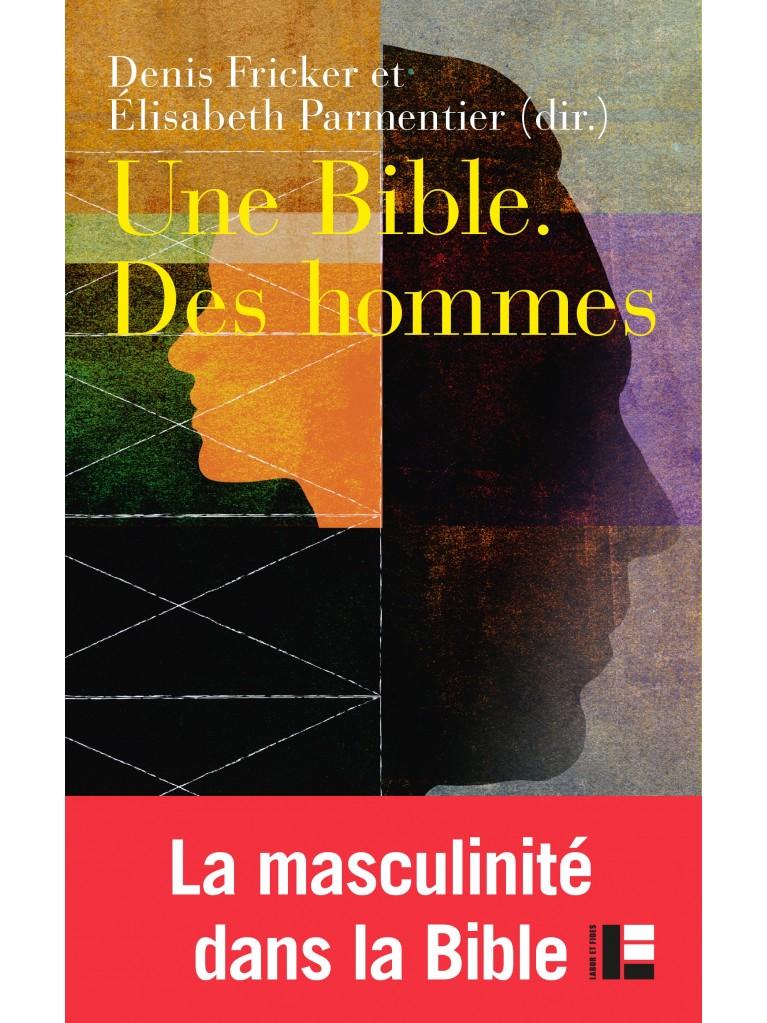Une Bible. Des hommes