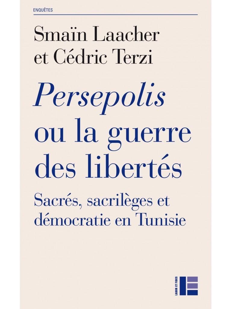 Persepolis ou la guerre des libertés
