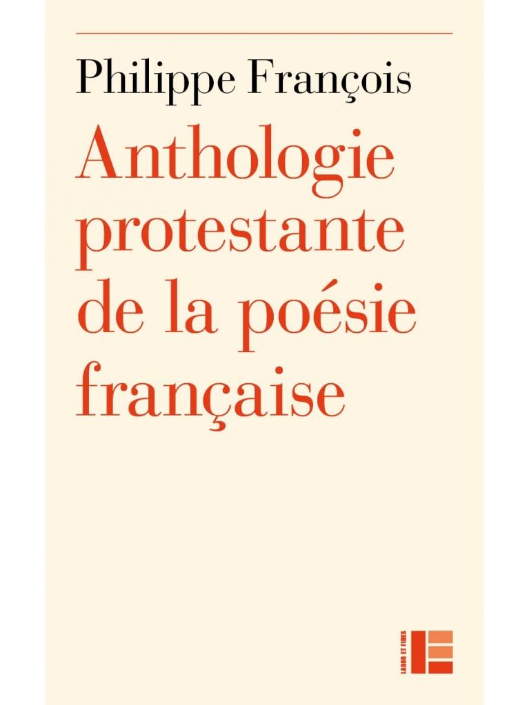 Anthologie protestante de la poésie française
