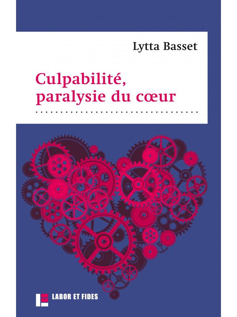 Culpabilité, paralysie du cœur